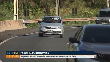 Segundo PRF, três em cada 10 motoristas ainda esquecem de acender os faróis em rodovias - Multa para quem esquece é de R$ 130,00 e quatro pontos na carteira.