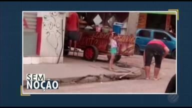 Quadro 'Sem Noção' flagra mulher varrendo sujeira para dentro do bueiro da rua - Jornal Liberal