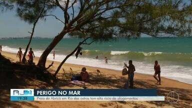 Praia de Abricó em Rio das Ostras, RJ, tem alto risco de afogamentos - Assista a seguir.