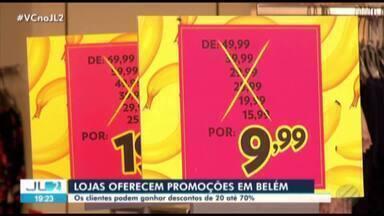 Lojas do comércio de Belém oferecem promoções após período de festas de fim de ano - Os valores podem chegar até 70% de desconto