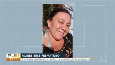 Morre bebê prematuro de grávida internada com pressão alta em Paraty - Gestante precisava de transferência para hospital especializado, que pudesse fazer parto de emergência. Bebê nasceu no Rio no dia 25 de dezembro, mas não resistiu.
