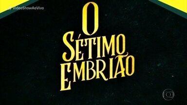 'Vídeo Show' anuncia novela nova na programação 'O Sétimo Embrião' - Aguarde