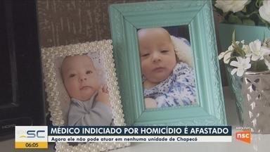 Médico indiciado por morte de bebê de 5 meses é afastado das funções em Chapecó - Médico indiciado por morte de bebê de 5 meses é afastado das funções em Chapecó