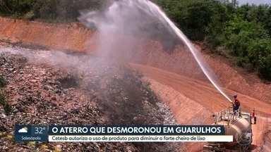 Prefeitura tenta acabar com o mau cheiro em aterro que desmoronou em Guarulhos - Líquido, uma espécie de detergente, foi aprovado pela Cetesb.