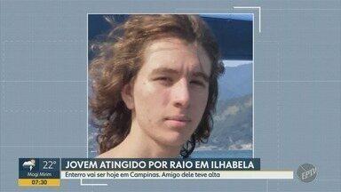Jovem atingido por raio em Ilhabela é enterrado nesta terça-feira (22) em Campinas - Velório de Felipe Fonseca, de 17 anos, ocorre no Cemitério da Saudade.