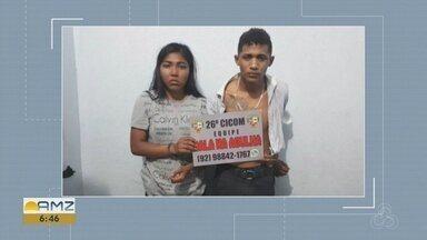 Casal é preso após fazer arrastão na Zona Norte de Manaus - Dupla realizou assaltos na capital