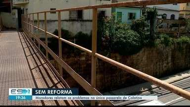 Moradores relatam problemas na única passarela de Colatina, ES - Problemas na estrutura deixa moradores com medo.