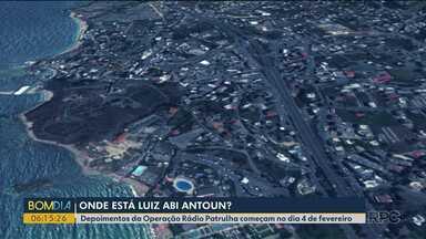 Audiências com envolvidos da Operação Rádio Patrulha começam dia 4 - Luiz Abi Antoun está fora do país desde o ano passado e é um dos que deve depor na próxima semana.