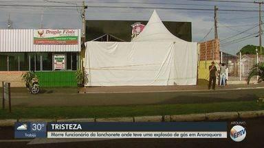 Morre funcionário da lanchonete que teve explosão de gás em Araraquara - Ele estava internado com queimaduras de 2º grau há 11 dias no hospital de Bauru.
