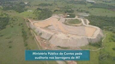 Ministério Público de Contas pede auditoria nas barragens de MT - Ministério Público de Contas pede auditoria nas barragens de MT.