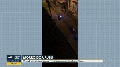 Moradores do Morro do Urubu relatam intenso tiroteio - Uma disputa entre facções deixou os moradores no meio do fogo cruzado desde o início da noite.