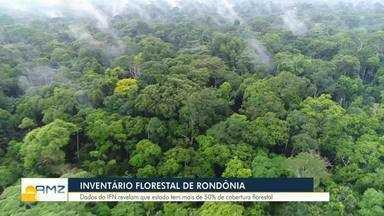 IFN divulga dados preliminares do primeiro inventário florestal de Rondônia - Dados do Inventário Florestal Nacional revelam que estado tem mais de 50% de cobertura florestal