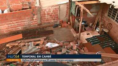Temporal em Cambé deixa 4 casas completamente destruídas e 18 pessoas desabrigadas - A chuva foi na tarde desta quinta-feira (01), de acordo com a defesa civil, 59 casas foram atingidas e tiveram estragos.
