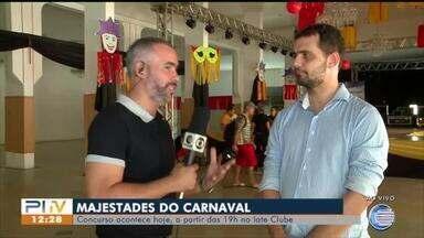 Majestades do Carnaval serão escolhidas nesta sexta (1) - Majestades do Carnaval serão escolhidas nesta sexta (1)
