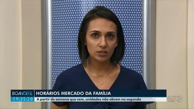 Mercado da Família vai fechar às segundas-feiras em Ponta Grossa - Aos sábados o horário de funcionamento foi ampliado.