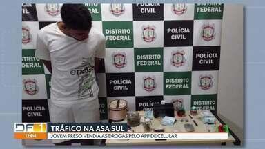 Traficante de 18 anos é preso na Asa Sul - Ele vendia drogas pelo aplicativo de celular. Pedro Henrique de Araújo já tinha passagens por tráfico quando era menor de idade. A polícia recebeu denúncias anônimas.