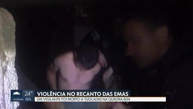 Duas pessoas morreram no Recanto das Emas - O vigilante de uma obra foi morto a tijoladas na quadra 804 e um adolescente morreu com um tiro na cabeça na quadra 301.
