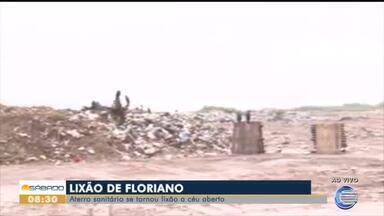 Aterro sanitário de Floriano se torna lixão a céu aberto - Aterro sanitário de Floriano se torna lixão a céu aberto