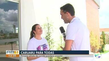 1ª Corrida e Caminhada Caruaru Para Todas acontece neste domingo - Evento vai contemplar mais de 300 vagas para mulheres de todas as idades.