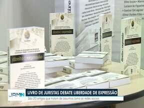 Juristas do Amazonas escrevem livro sobre Direito de Expressão - Temas atuais como redes sociais são abordados.