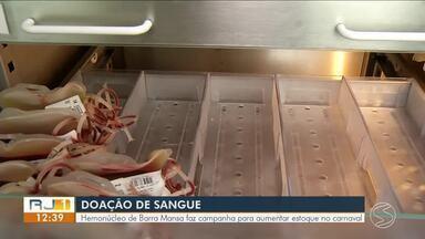Hemonúcleo de Barra Mansa realiza campanha para aumentar estoque no carnaval - Meta é coletar durante as três semanas que antecedem o carnaval, 300 bolsas de sangue.