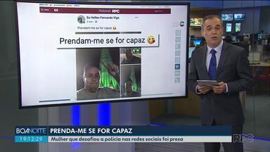 Mulher é presa após desafiar a Polícia na internet - Ela aplicava golpes no Litoral do Paraná.