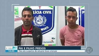 Pai e filho são presos suspeitos de estuprar duas meninas de 12 anos em Jucati - Uma das vítimas era prima dos suspeitos, afirma Polícia Civil.