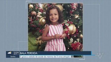 Menina de dois anos é baleada em Peruíbe - O estado de saúde dela é grave.