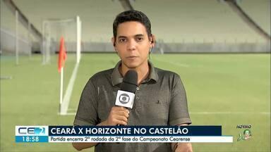 Ceará enfrenta Horizonte pelo Campeonato Estadual - Partida fecha a 2ª rodada da 2ª fase do Cearense