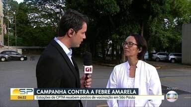 Campanha de vacinação contra a febre amarela - Estações da CPTM recebem postos de vacinação em São Paulo
