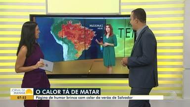 Verão: calor em Salvador gera memes na internet - Diversas páginas de humor publicam memes sobre o calor que faz na capital.