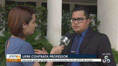 UFRR abre inscrições para professores efetivos e substitutos - Interessados devem se inscrever no site www.concursos.ufrr.br