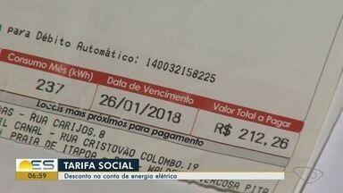 Confira que tem direito à Tarifa Social na conta de energia elétrica, no ES - Tem direito quem ganha até três salários mínimos ou participa de algum programa social do governo.
