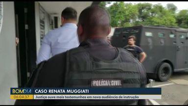 Justiça ouve testemunhas do caso Renata Muggiati - A fisiculturista morreu em setembro de 2015.