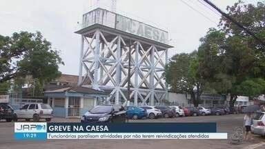 Servidores da Caesa entram em greve por tempo indeterminado em Macapá - Decisão foi tomada depois de acordo firmado em janeiro, não ser cumprido pela presidência da companhia.