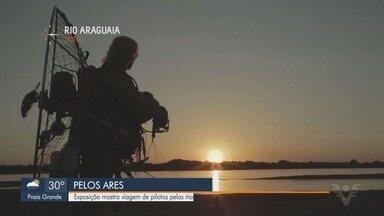 Exposição mostram a viagem de piloto de paramotor - Lu Marine percorreu 8 mil quilômetros.