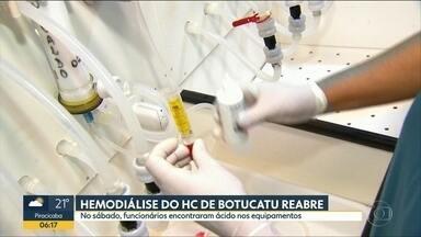 Ácido em equipamentos no Setor de Hemodiálise do HC de Botucatu - Unidade já voltou a funcionar e a polícia abriu um inquérito para investigar o caso.
