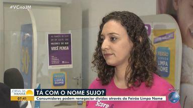 Feirão Limpa Nome: mutirão oferece renegociação de dívidas para consumidores - Saiba como participar do feirão de negociação de dívidas.