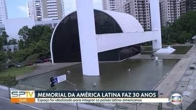 Memorial da América Latina completa trinta anos - Ele foi criado para ser um espaço de integração e informação dos países latino-americanos.