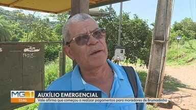 Vale afirma que começou a fazer pagamentos para moradores de Brumadinho - Moradores dos bairros Parque da Cachoeira e Córrego do Feijão são os primeiros beneficiados.
