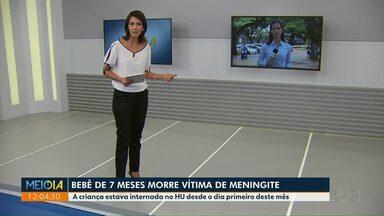 Bebê de 7 meses morre por meningite em Maringá - Óbito foi neste fim de semana, no Hospital Universitário.