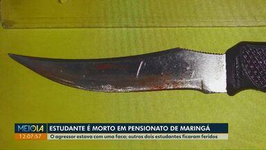Estudante é morto em pensionato de Maringá - O agressor estava com uma faca; outros dois estudantes ficaram feridos.