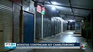 Boxistas continuam no Camelódromo após fim de prazo para saída do local - Justiça determinou que 44 comerciantes deixem o espaço.