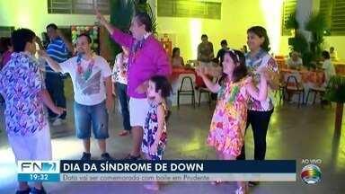 Baile celebra Dia Internacional da Síndrome de Down - Data é comemorada nesta quinta-feira (21).