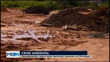 Nascentes urbanas estão em processo de degradação devido a ocupações em Divinópolis - Locais são áreas de proteção permanente e alvos de bota-foras irregulares.