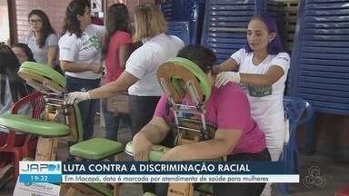Dia contra a Discriminação Racial é marcado por atendimento de saúde para mulheres - Iniciativa da Seafro e da Fecomércio foi realizada no Sesc Amapá de Macapá.