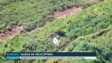 Piloto de helicóptero fica ferido em acidente no noroeste do estado - Aeronave caiu em Cafezal do Sul, em meio a uma plantação de mandioca. Piloto conseguiu pedir ajuda em uma propriedade rural e foi resgatado pelo SAMU.