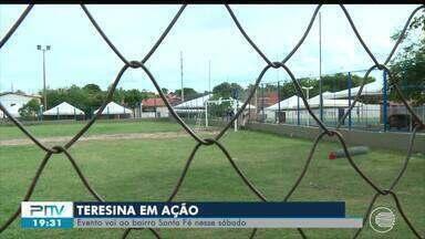 Praça do Santa Fé ganha reforma para receber o Teresina em Ação - Praça do Santa Fé ganha reforma para receber o Teresina em Ação
