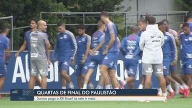 Santos enfrenta o RB Brasil pelas quartas de final do Campeonato Paulista - O jogo vai acontecer no Estádio do Pacaembu, em São Paulo, às 19h30.