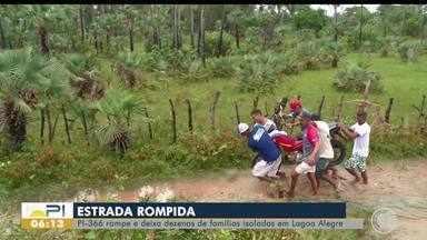 PI-366 rompe e deixa dezenas de famílias isoladas em Lagoa Alegre - PI-366 rompe e deixa dezenas de famílias isoladas em Lagoa Alegre